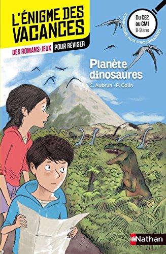 Planète dinosaures - Cahier de vacances par Claudine Aubrun
