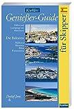 Koehlers Genießer Guide für Skipper - Häfen und Landgänge am Mittelmeer - Die Balearen, Mallorca, Menorca, Ibiza und Formentera. - Detlef Jens