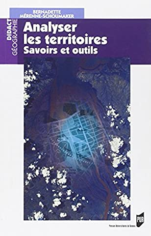 Analyser les territoires. : Savoirs et outils