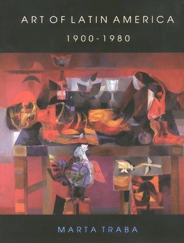 art-of-latin-america-1900-1980-inter-american-development-bank-by-professor-marta-traba-1994-05-01