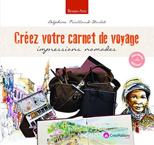 Créez votre carnet de voyage 2ème EDT par Delphine Priollaud-stoclet