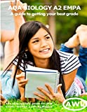 AQA Biology A2 EMPA: A guide to getting your best grade