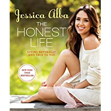 Honest Life, The by Jessica Alba (2013-06-11)