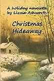 Christmas Hideaway: A Holiday Novelette