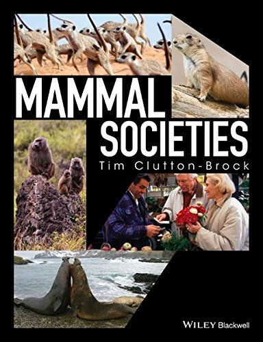Mammal Societies by Tim Clutton-Brock (2016-05-27)