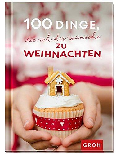 100 Dinge, die ich dir wünsche zu Weihnachten