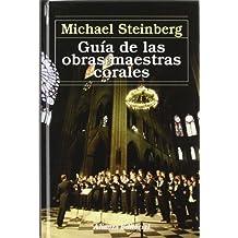 Guía de las obras maestras corales (Alianza Música (Am))
