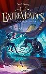 Les Entremondes, tome 2 : La clé des trésors oubliés par Easley