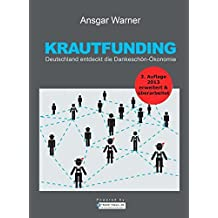 Krautfunding: Deutschland entdeckt die Dankeschön-Ökonomie by Ansgar Warner (2013-03-15)