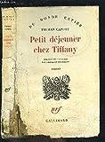 PETIT DEJEUNER CHEZ TIFFANY - GALLIMARD