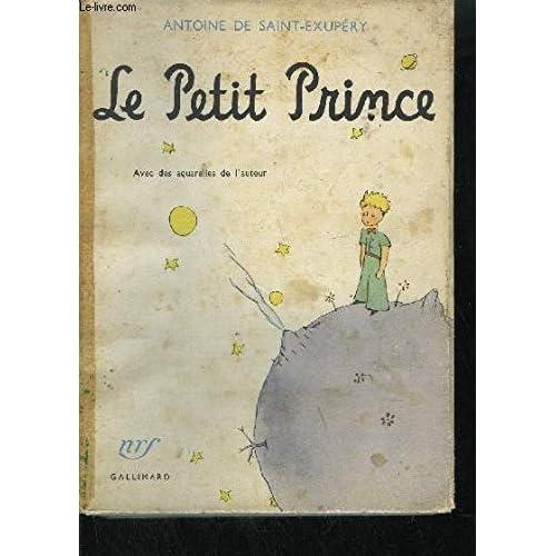 LE PETIT PRINCE - avec des aquarelles de l'auteur.