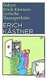 'Doktor Erich Kästners Lyrische...' von 'Erich Kästner'