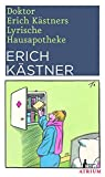 Doktor Erich K?stners Lyrische Hausapotheke