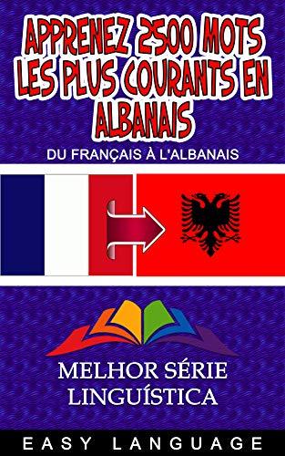 Couverture du livre Apprenez 2500 mots les Plus Courants en Albanais