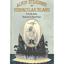Alvin Steadfast on Vernacular Island by Frank Jacobs (1979-06-02)