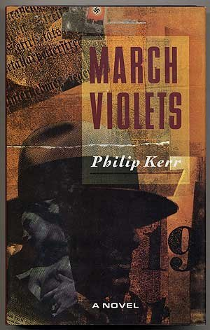 March Violets by Philip Kerr (1989-07-03)