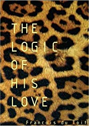 The Logic Of His Love (English Edition)