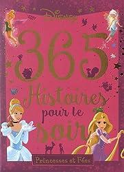 365 histoires pour le soir : Princesses et Fées (1CD audio)