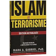 Islam et terrorisme : édition actualisée