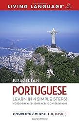 Complete Brazilian Portuguese: The Basics (Living Language Complete Courses)