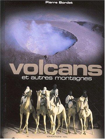 Volcans et autres montagnes par Pierre Bordet