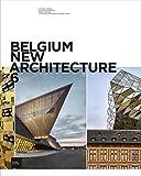 Belgium New Architecture : Tome 6