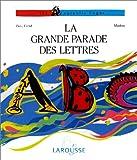 La grande parade des lettres
