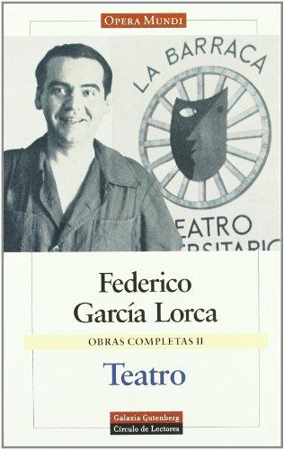 Obras Completas II - Teatro - Garcia Lorca: 2 (Obras Completas / Complete Works) por Federico Garcia Lorca