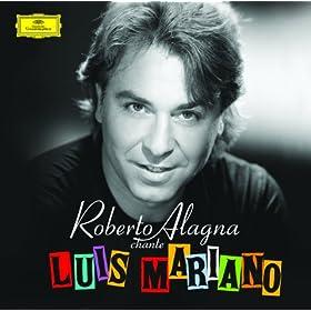 C'est Magnifique! Roberto Alagna sings Luis Mariano (Version fran�aise)
