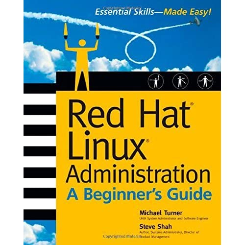 Red Hat Linux Administration: A Beginner's Guide (Beginner's Guide) by Michael Turner (2003-01-24)