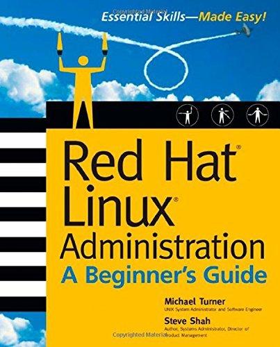 Red Hat Linux Administration: A Beginner's Guide (Beginner's Guide) by Michael Turner (2003-01-24) par Michael Turner;Steve Shah