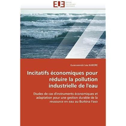 Incitatifs économiques pour réduire la pollution industrielle de l'eau