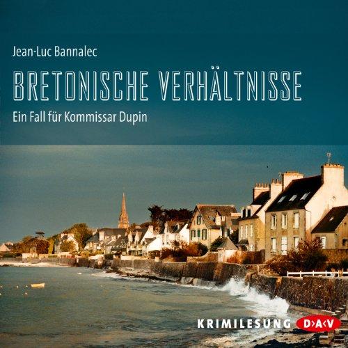 Buchseite und Rezensionen zu 'Bretonische Verhältnisse (Kommissar Dupin 1)' von Jean-Luc Bannalec
