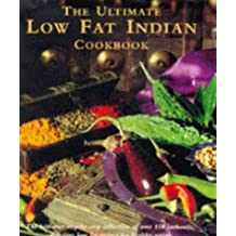 The Ultimate Low-fat Indian Cookbook