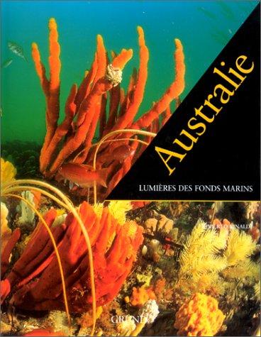 Australie: lumières des fonds marins