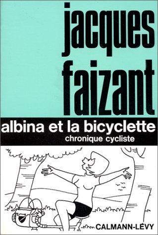 ALBINA ET LA BICYCLETTE par Jacques Faizant