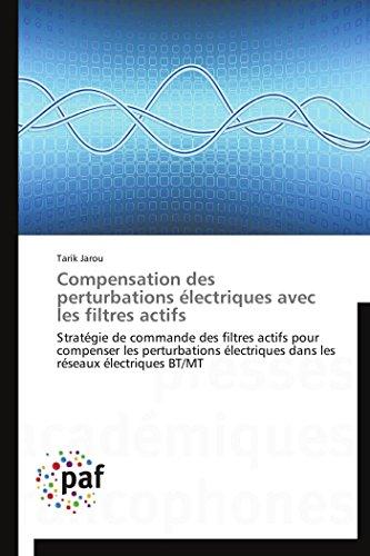 Compensation des perturbations électriques avec les filtres actifs