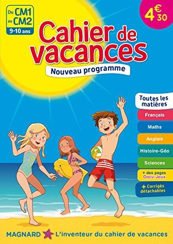 Cahier de vacances - Du CM1 au CM2 - 9-10 ans