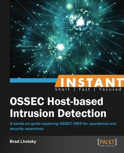 Instant OSSEC Host-based Intrusion Detection System (English Edition) (Intrusion-detection-system)