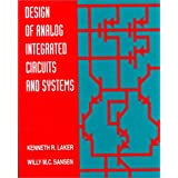 Design of Analog Integrated Circuits and Systems (McGraw-Hill Series in Electrical & Computer Engineering)