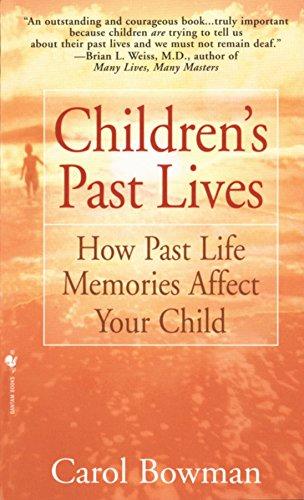 Children's Past Lives: How Past Life Memories Affect Your Child por Carol Bowman