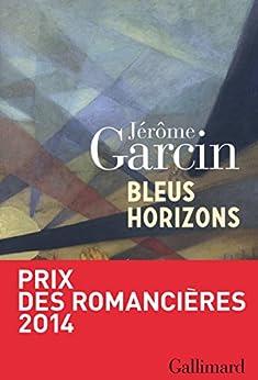 Bleus horizons par [Garcin, Jérôme]