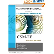Classification and Statistical Manual of Extrasensory Experiences, 1st Edition: CSM-EE