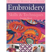 Embroidery Skills and Techniques (Practical Handbook)