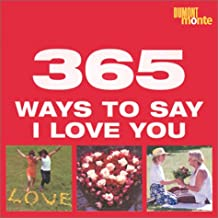 365 Ways to Say I Love You