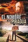 El nombre de la piragua par Paula Perella Sáez