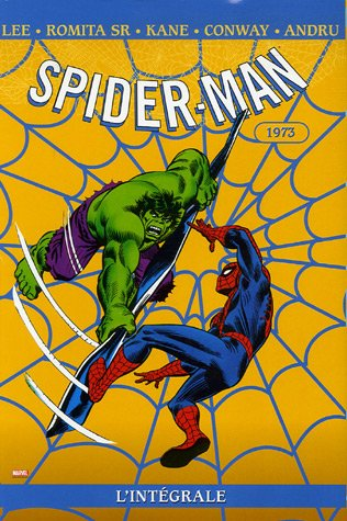 Spider-Man l'Intégrale : 1973 par Stan Lee