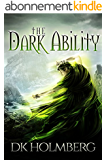 The Dark Ability (English Edition)