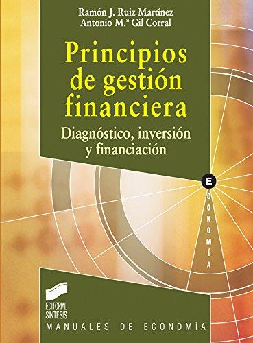 Principios de gestión financiera (Colección Síntesis. Economía nº 1) por Ramón J. Ruiz Martínez