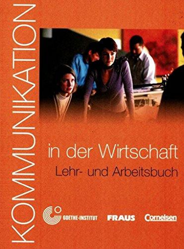 Kommunikation im Beruf - Für alle Sprachen: B1/B2 - Kommunikation in der Wirtschaft: Kursbuch mit Glossar auf CD-ROM